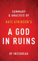 Summary Of A God In Ruins : set primarily in england that is about the...