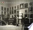 Collezioni d arte e fotografia artistica nell Italia del Risorgimento