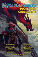 Kobold Guide to Plots   Campaigns