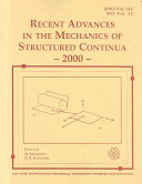 Recent Advances in the Mechanics of Structured Continua  2000