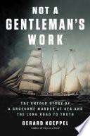 Not a Gentleman s Work Book PDF