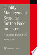 Quality Management Systems for the Food Industry  A Guide to ISO 9001 2