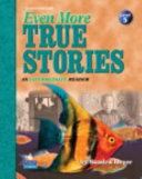 Even More True Stories