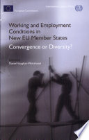 Working and Employment Conditions in New EU Member States