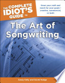 The Complete Idiot s Guide to the Art of Songwriting