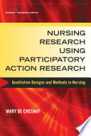 Nursing Research Using Participatory Action Research