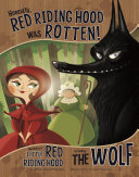 Honestly, Red Riding Hood Was Rotten! By Eating Little Red Riding Hood