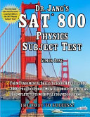 Dr  Jang s SAT 800  Physics Subject Test
