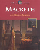 The Tragedy of Macbeth with Related Readings