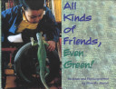 All Kinds of Friends  Even Green