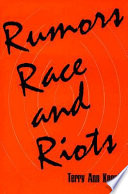 Rumors, Race, and Riots The Individual? Are They A Kind Of Improvised