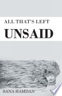 All That S Left Unsaid