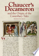 Chaucer's Decameron and the Origins of the Canterbury Tales