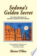 Sedona s Golden Secret