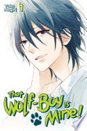 That Wolf Boy is Mine  Volume 1