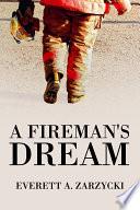 A Fireman s Dream