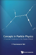 Concepts in Particle Physics