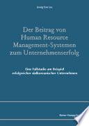 Der Beitrag von Human Resource Management-Systemen zum Unternehmenserfolg