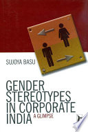Gender Stereotypes in Corporate India