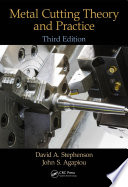 Metal Cutting Theory and Practice  Third Edition