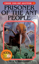 Prisoner of the Ant People