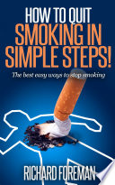 How to Quit Smoking in Simple Steps! The best easy ways to stop smoking(quit smoking tips, quit smoking naturally, benefits of quitting smoking)