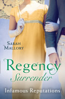 Regency Surrender: Infamous Reputations: The Chaperon's Seduction / Temptation Of A Governess (Mills & Boon M&B) : ...
