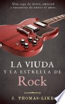 La Viuda Y La Estrella De Rock