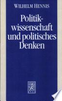 Politikwissenschaftliche Abhandlungen: Politikwissenschaft und politisches Denken