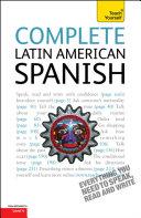 Complete Latin American Spanish Beginner to Intermediate Course
