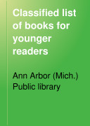 Classified List of Books for Younger Readers