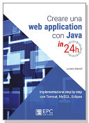 Creare Una Web Application Con Java In 24h Implementazione Step By Step Con Tomcat Mysql Eclipse