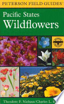 A Field Guide to Pacific States Wildflowers