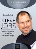 Steve Jobs  Il genio visionario e creativo del nostro tempo