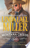 Montana Creeds: Tyler : lael miller and fall in love with the...