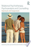 Relational Psychotherapy Psychoanalysis And Counselling
