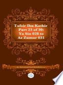 Tafsir Ibn Kathir Juz  23  Part 23