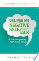 Deliver Me From Negative Self Talk Expanded Edition