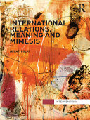 International Relations, Meaning and Mimesis