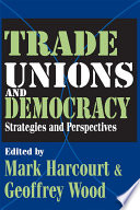 Trade Unions and Democracy
