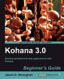 Kohana 3 0 Beginner s Guide
