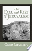The Fall And Rise Of Jerusalem book