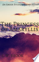 The Princess Of Amaryllis