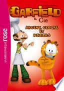 Garfield 11  Argent  gloire et pizzas