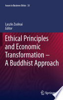 Ethical Principles And Economic Transformation A Buddhist Approach
