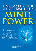 download ebook unleash your subconscious mind power: 8 habits of the mindynamics system practitioners pdf epub