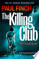 The Killing Club  Detective Mark Heckenburg  Book 3