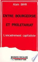 Entre bourgeoisie et prol  tariat