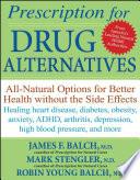 Prescription for Drug Alternatives