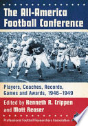 The All-America Football Conference : for supremacy from 1946 through 1949....